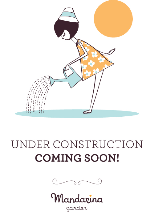 Coming soon Mandarina garden